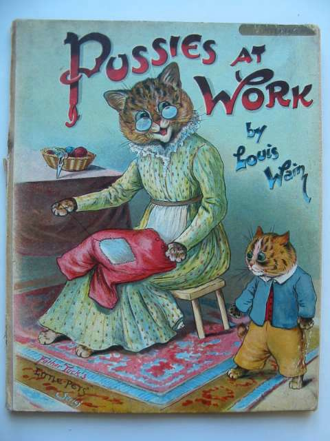 Photo of PUSSIES AT WORK illustrated by Wain, Louis published by Raphael Tuck & Sons Ltd. (STOCK CODE: 816682)  for sale by Stella & Rose's Books