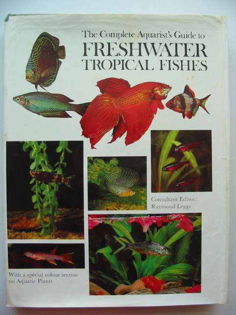 Photo of THE COMPLETE AQUARIST'S GUIDE TO FRESHWATER TROPICAL FISHES written by Gilbert, John et al,  published by Ward Lock Limited (STOCK CODE: 817598)  for sale by Stella & Rose's Books