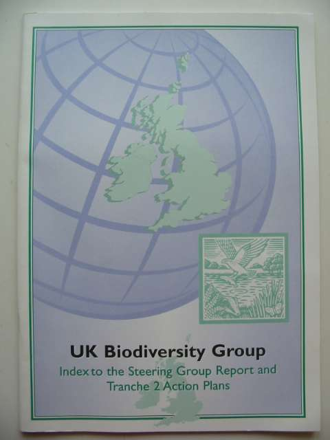 Photo of UK BIODIVERSITY GROUP INDEX TO THE STEERING GROUP REPORT AND TRANCHE 2 ACTION PLANS published by English Nature (STOCK CODE: 817611)  for sale by Stella & Rose's Books