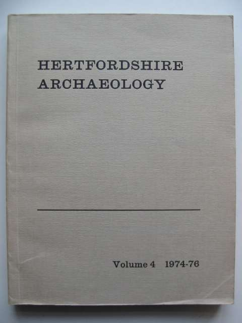 Photo of HERTFORDSHIRE ARCHAEOLOGY VOL 4 1974-76 written by Davies, D. Gareth published by St Albans And Hertforshire Architectural And Archaeological Society (STOCK CODE: 818014)  for sale by Stella & Rose's Books