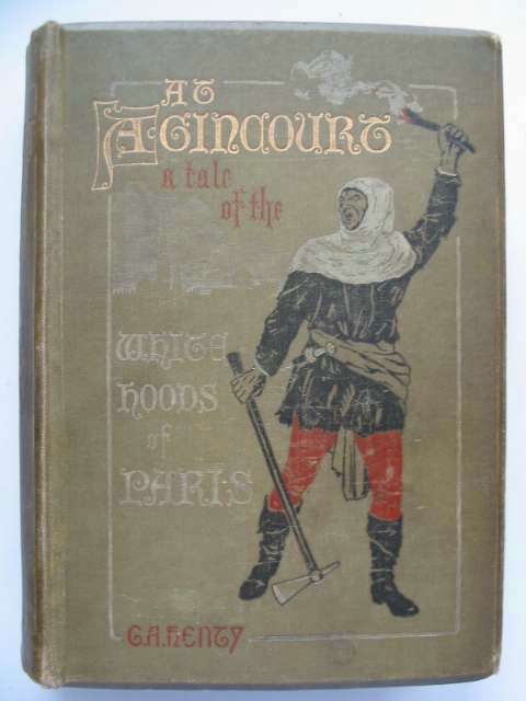 Photo of AT AGINCOURT written by Henty, G.A. illustrated by Paget, Wal published by Blackie & Son Ltd. (STOCK CODE: 818138)  for sale by Stella & Rose's Books
