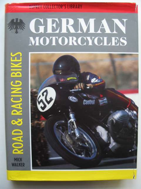 Photo of GERMAN MOTORCYCLES written by Walker, Mick published by Osprey Publishing (STOCK CODE: 818300)  for sale by Stella & Rose's Books