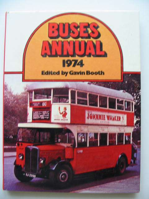 Photo of BUSES ANNUAL 1974 written by Booth, Gavin published by Ian Allan Ltd. (STOCK CODE: 819516)  for sale by Stella & Rose's Books