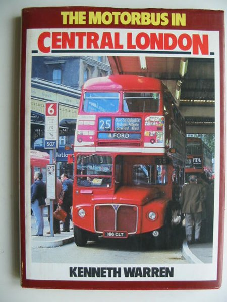 Photo of THE MOTORBUS IN CENTRAL LONDON written by Warren, Kenneth published by Ian Allan Ltd. (STOCK CODE: 819607)  for sale by Stella & Rose's Books