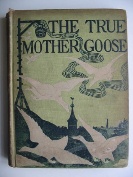 Photo of THE TRUE MOTHER GOOSE written by McManus, Blanche illustrated by Mcmanus, Blanche published by A. Wessels Company (STOCK CODE: 819626)  for sale by Stella & Rose's Books