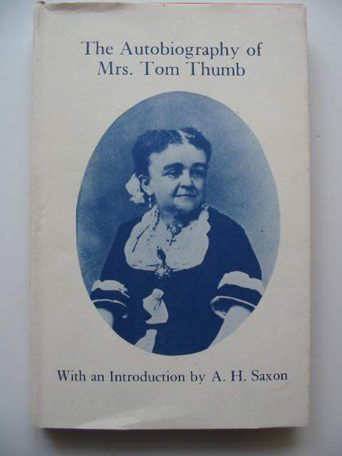 Photo of THE AUTOBIOGRAPHY OF MRS. TOM THUMB- Stock Number: 819683