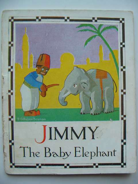 Photo of JIMMY THE BABY ELEPHANT written by Beaman, S.G. Hulme illustrated by Beaman, S.G. Hulme published by Frederick Warne & Co Ltd. (STOCK CODE: 820182)  for sale by Stella & Rose's Books