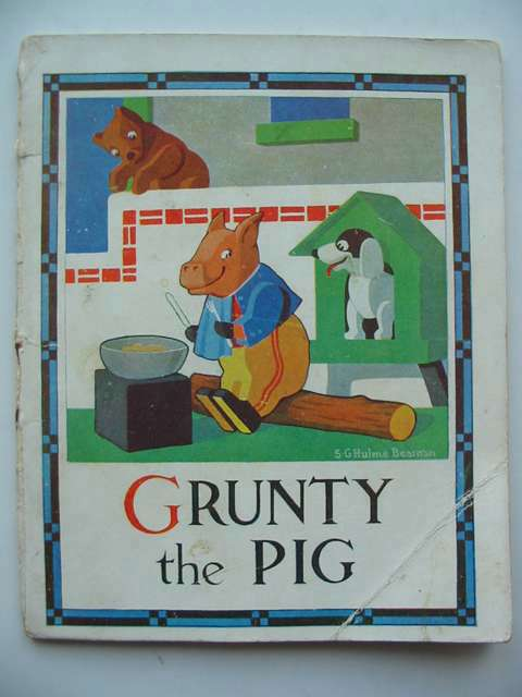 Photo of GRUNTY THE PIG written by Beaman, S.G. Hulme illustrated by Beaman, S.G. Hulme published by Frederick Warne & Co Ltd. (STOCK CODE: 820183)  for sale by Stella & Rose's Books