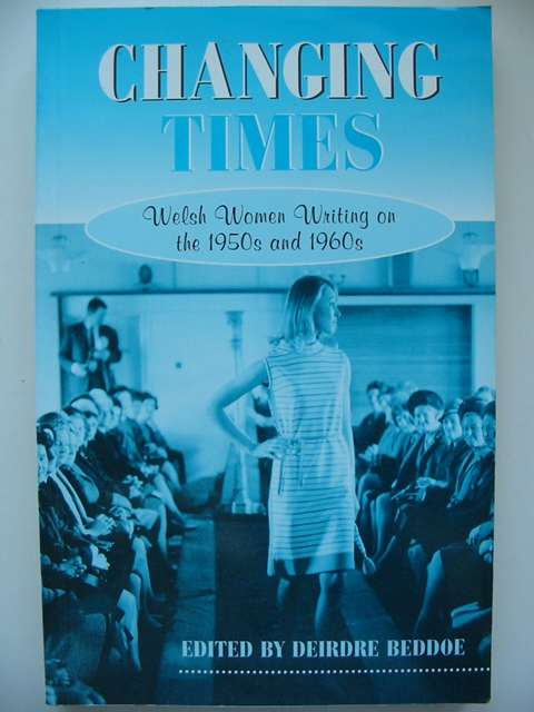 Photo of CHANGING TIMES written by Beddoe, Deirdre published by Honno (STOCK CODE: 820546)  for sale by Stella & Rose's Books
