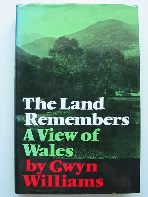 Photo of THE LAND REMEMBERS written by Williams, Gwyn published by Faber & Faber (STOCK CODE: 820555)  for sale by Stella & Rose's Books