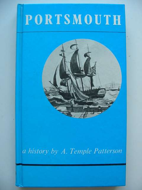 Photo of PORTSMOUTH: A HISTORY written by Patterson, A. Temple published by Moonraker Press (STOCK CODE: 820924)  for sale by Stella & Rose's Books