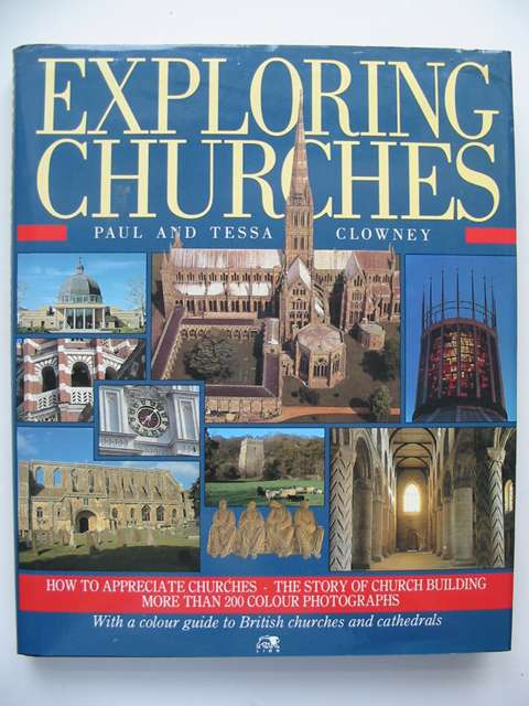 Photo of EXPLORING CHURCHES written by Clowney, Paul Clowney, Tessa published by Lion Publishing plc (STOCK CODE: 820959)  for sale by Stella & Rose's Books