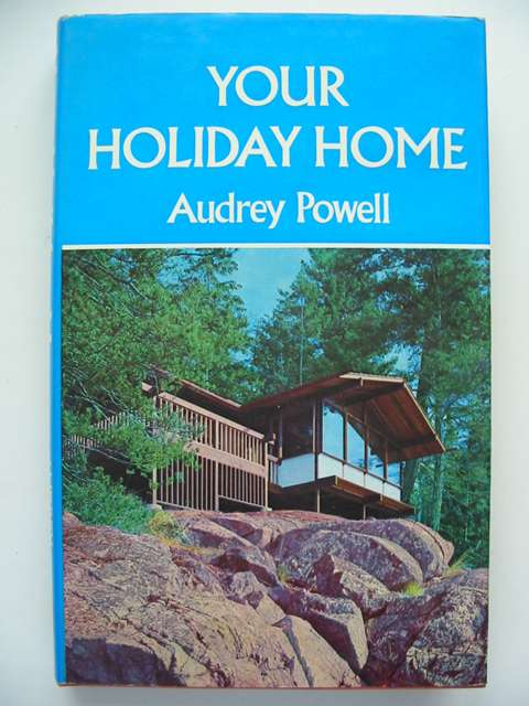 Photo of YOUR HOLIDAY HOME written by Powell, Audrey published by David & Charles (STOCK CODE: 820965)  for sale by Stella & Rose's Books