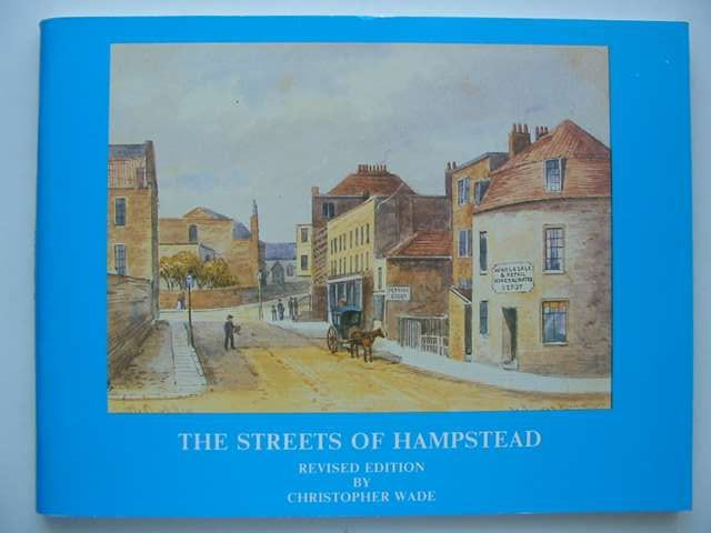 Photo of THE STREETS OF HAMPSTEAD written by Wade, Christopher published by High Hill Press (STOCK CODE: 821163)  for sale by Stella & Rose's Books