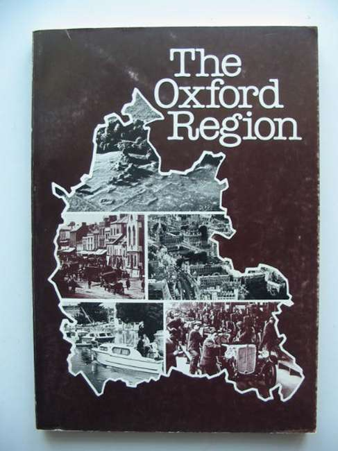 Photo of THE OXFORD REGION written by Rowley, Trevor et al,  published by Oxford University Department For External Studies (STOCK CODE: 821316)  for sale by Stella & Rose's Books