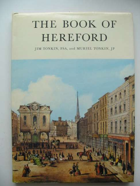 Photo of THE BOOK OF HEREFORD written by Tonkin, Jim Tonkin, Muriel published by Barracuda Books (STOCK CODE: 821523)  for sale by Stella & Rose's Books