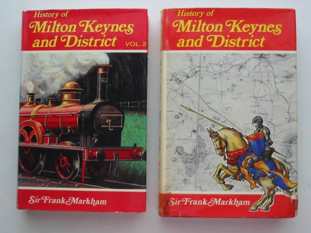 Photo of A HISTORY OF MILTON KEYNES AND DISTRICT (2 VOLUMES) written by Markham, Frank published by White Crescent Press (STOCK CODE: 821572)  for sale by Stella & Rose's Books