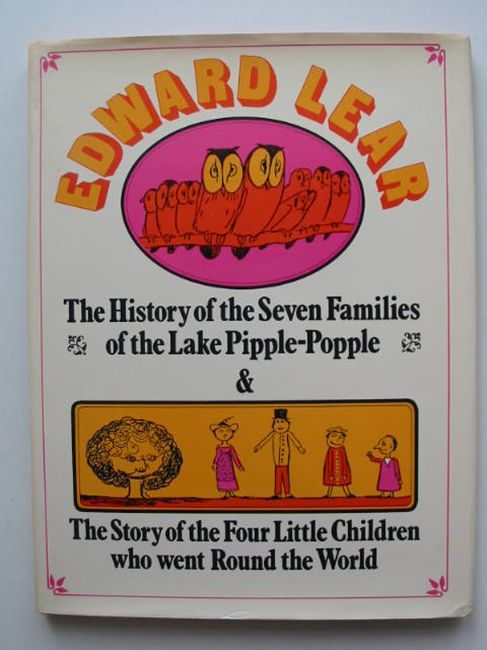 Photo of THE HISTORY OF THE 7 FAMILIES OF THE LAKE PIPPLE-POPPLE AND THE STORY OF THE 4 LITTLE CHILDREN WHO WENT ROUND THE WORLD- Stock Number: 821760