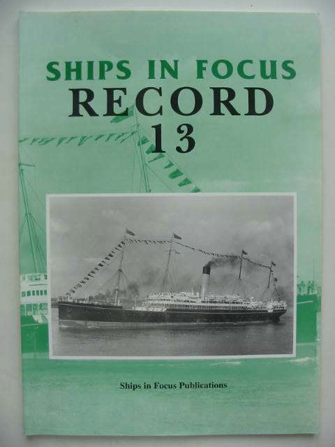Photo of SHIPS IN FOCUS RECORD 13- Stock Number: 822628
