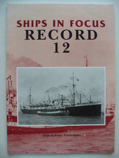 Photo of SHIPS IN FOCUS RECORD 12- Stock Number: 822631