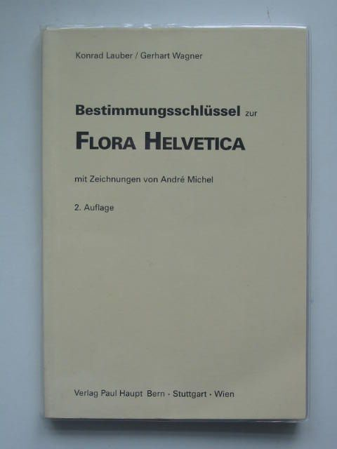 Photo of BESTIMMUNGSSCHLUSSEL ZUR FLORA HELVETICA written by Lauber, Konrad Wagner, Gerhart Michel, Andre published by Paul Haupt (STOCK CODE: 822675)  for sale by Stella & Rose's Books