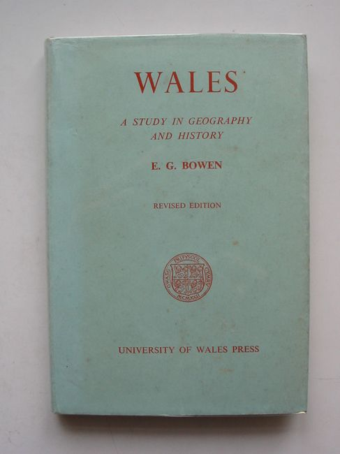 Photo of WALES A STUDY IN GEOGRAPHY AND HISTORY written by Bowen, E.G. published by University of Wales (STOCK CODE: 823210)  for sale by Stella & Rose's Books