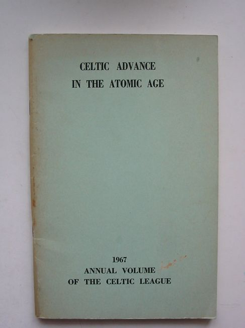 Photo of CELTIC ADVANCE IN THE ATOMIC AGE written by Gadhra, Nollaig O. published by The Celtic League (STOCK CODE: 823213)  for sale by Stella & Rose's Books