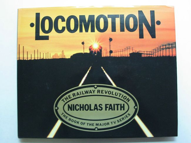 Photo of LOCOMOTION written by Faith, Nicholas published by Book Club Associates (STOCK CODE: 823290)  for sale by Stella & Rose's Books