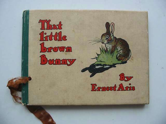 Photo of THAT LITTLE BROWN BUNNY written by Aris, Ernest A. illustrated by Aris, Ernest A. published by Humphrey Milford (STOCK CODE: 823370)  for sale by Stella & Rose's Books