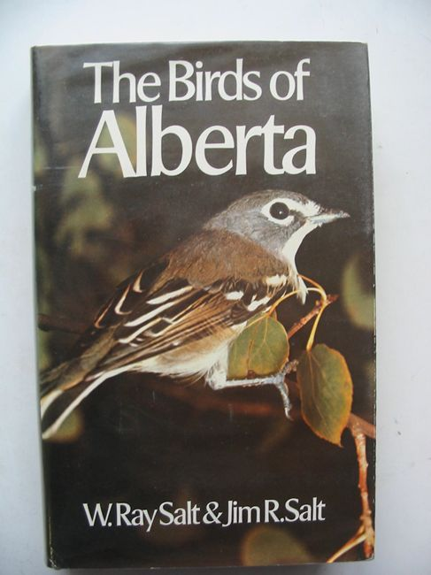 Photo of THE BIRDS OF ALBERTA written by Salt, W. Ray Salt, Jim R. published by Hurtig (STOCK CODE: 823602)  for sale by Stella & Rose's Books