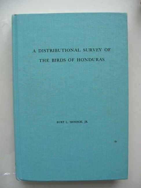 Photo of A DISTRIBUTIONAL SURVEY OF THE BIRDS OF HONDURAS written by Monroe, Burt L. published by The American Ornithologists Union (STOCK CODE: 823792)  for sale by Stella & Rose's Books
