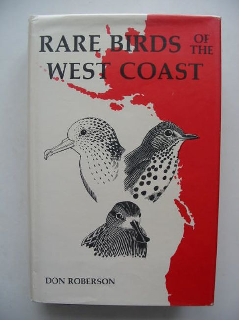 Photo of RARE BIRDS OF THE WEST COAST OF NORTH AMERICA written by Roberson, Don illustrated by Roberson, Don Dittmann, Donna et al.,  published by Woodcock Publications (STOCK CODE: 823817)  for sale by Stella & Rose's Books