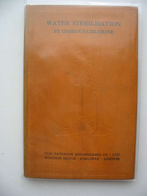 Photo of WATER STERILISATION BY GASEOUS CHLORINE published by The Paterson Engineering Co. Ltd. (STOCK CODE: 983147)  for sale by Stella & Rose's Books