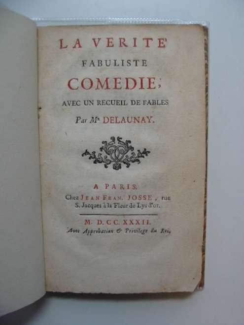 Photo of LA VERITE FABULISTE COMEDIE AVEC UN RECUEIL DE FABLES written by Delauney, Mr. published by Jean Fran. Josse (STOCK CODE: 985155)  for sale by Stella & Rose's Books