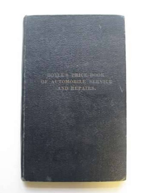 Photo of BOYLE'S PRICE BOOK OF AUTOMOBILE SERVICES AND REPAIRS written by Boyle, Walter published by The Cable Printing & Publishing Co. Ld. (STOCK CODE: 986203)  for sale by Stella & Rose's Books
