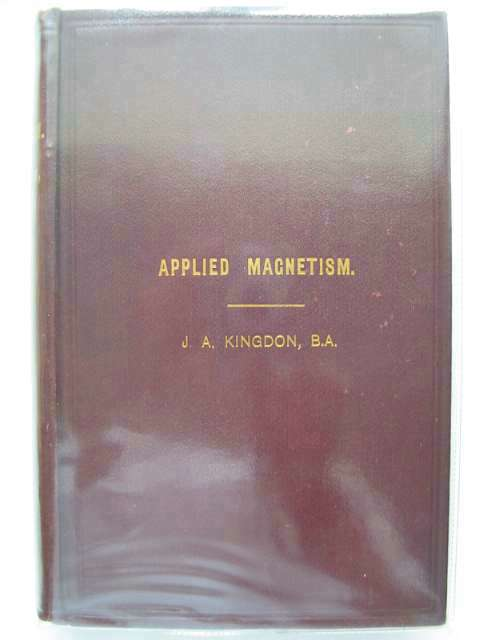 Photo of APPLIED MAGNETISM written by Kingdon, J.A. published by H. Alabaster, Gatehouse & Co. (STOCK CODE: 987719)  for sale by Stella & Rose's Books