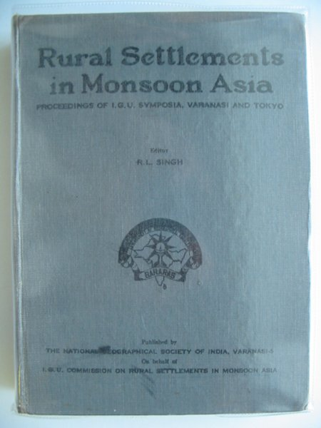 Photo of RURAL SETTLEMENTS IN MONSOON ASIA written by Singh, R.L. published by National Geographical Society Of India (STOCK CODE: 988938)  for sale by Stella & Rose's Books
