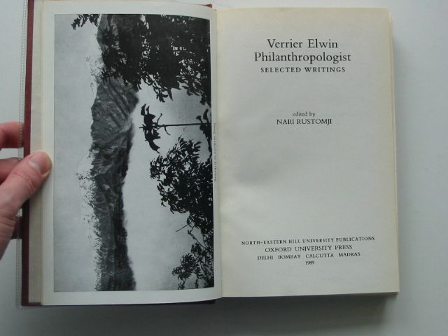 Photo of VERRIER ELWIN PHILANTHROPOLOGIST SELECTED WRITINGS written by Rustomji, Nari
