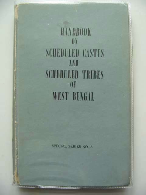 Photo of HAND BOOK ON SCHEDULED CASTES AND SCHEDULED TRIBES OF WEST BENGAL written by Das, Amal Kumar<br />Chowdhury, Bidyut Kumar Roy<br />Raha, Manis Kumar published by Government Of West Bengal (STOCK CODE: 989184)  for sale by Stella & Rose's Books