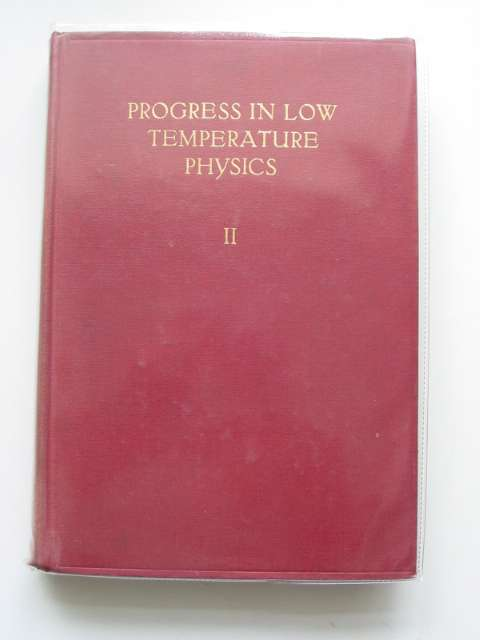 Photo of PROGRESS IN LOW TEMPERATURE PHYSICS written by Gorter, C.J. published by North-Holland Publishing Company (STOCK CODE: 989461)  for sale by Stella & Rose's Books