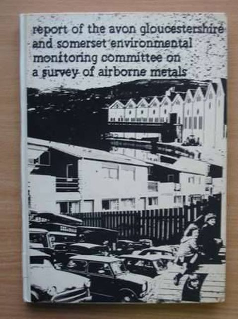 Photo of REPORT OF THE AVON GLOUCESTERSHIRE AND SOMERSET ENVIRONMENTAL MONITORING COMMITTEE ON A SURVEY OF AIRBORNE METALS published by Avon Gloucestershire And Somerset Environmental Monitoring Committee (STOCK CODE: 989870)  for sale by Stella & Rose's Books