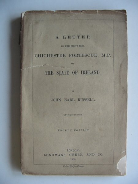 Photo of A LETTER TO THE RIGHT HON. CHICHESTER FORTESCUE M.P. ON THE STATE IF IRELAND written by Russell, John Earl published by Longmans, Green & Co. (STOCK CODE: 990293)  for sale by Stella & Rose's Books