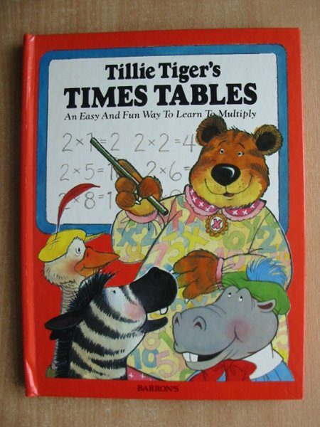 Photo of TILLIE TIGER'S TIMES TABLES- Stock Number: 991878